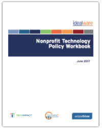 Idealware: Nonprofit Technology Policy Workbook